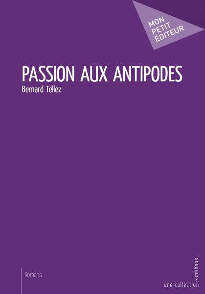 Passion aux antipodes