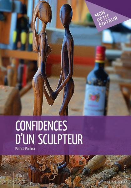 Confidences d'un sculpteur
