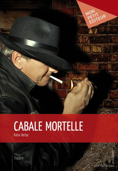 Cabale mortelle
