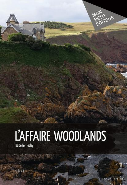 L'Affaire Woodlands