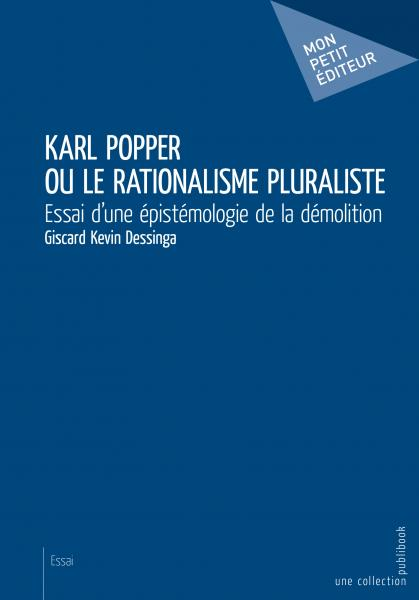 Karl Popper ou le rationalisme pluraliste